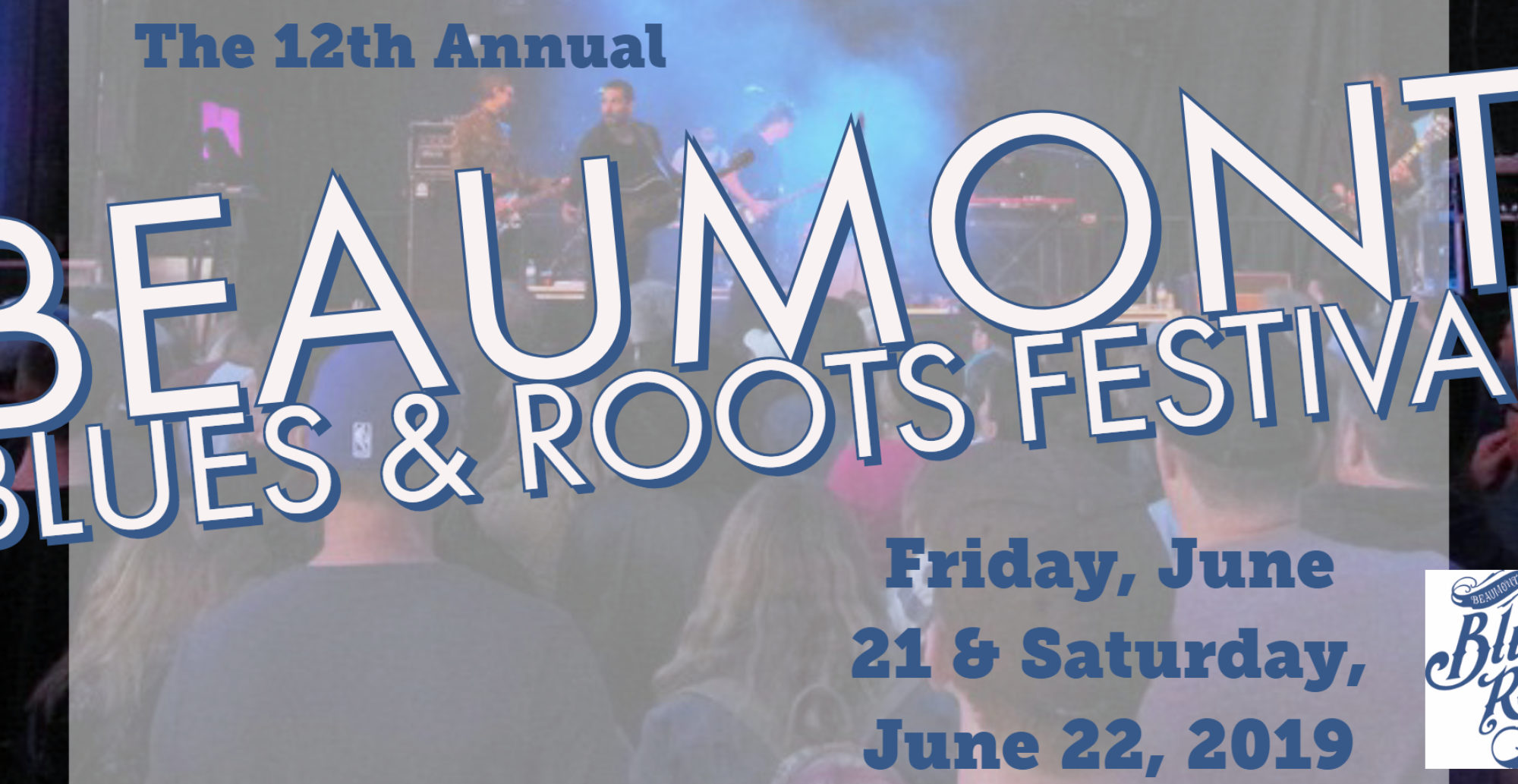The Beaumont Blues & Roots Festival